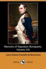 Memoirs of Napoleon Bonaparte by Louis Antoine Fauvelet de Bourrienne (2008,...