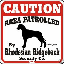 Rhodesian Ridgeback Caution Dog Sign