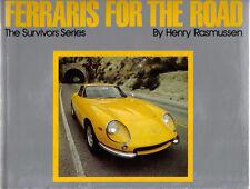 Ferraris per la strada da Rasmussen FERRARI 250GT 275 330 365 246 BB 512 308GTS