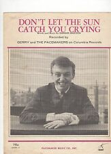 Gerry And The Pacemakers Don't Let The Sun Catch You Crying  US Sheet Music