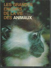 Les grandes énigmes de la vie des animaux Tome 1. De Cremille 1971. TB6
