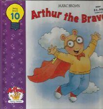 Arthur the Brave (Arthurs Family Values Series, V