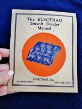 1928 ELECTRAD TRUVOLT DIVIDER Manual - Antique Vintage RADIO Voltage Separator