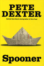 Spooner by Pete Dexter (Book) **New**