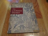 1942 IN A CHINESE GARDEN Frederic Loomis INSCRIBED TO DR MORRIS FISHBEIN HC/IL