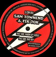 "SAM TOWNEND & TIK TOK warm up tackle/bad boy (uk techno 2005) 12"" EX- S CON 004"