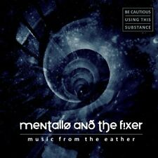 Mentallo and The Fixer - Music From The Eather [CD]