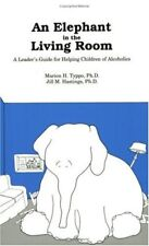 An Elephant In the Living Room Leaders Guide: A L