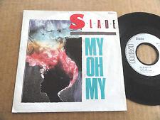 """DISQUE 45T DE SLADE  """" MY OH MY """""""