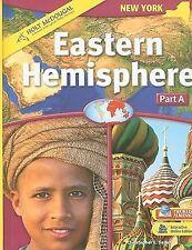 Eastern Hemisphere New York: Students Edition Part A Grades 6-8 2009