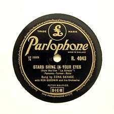 """EDNA SAVAGE """"Stars Shine In Your Eyes"""" (E+) PARLOPHONE R-4043 [78 RPM]"""