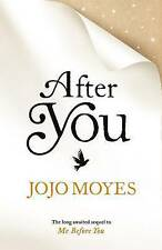 After You (the Sequel to Me Before You) by Jojo Moyes (Hardback, 2015)