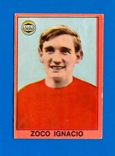 CALCIATORI Mira 1967-68 - Figurina-Sticker - ZOCO IGNACIO - SPAGNA -Rec