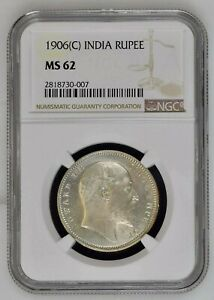 BRITISH INDIA 1906 KING EDWARD VII ONE RUPEE NGC GRADED WITH MS62 HARD TO FIND