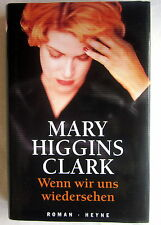 Buch (s) -  WENN WIR UNS WIEDERSEHEN - Mary Higgins Clark Roman