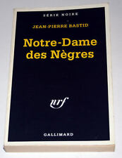 Livre Policier SERIE NOIRE : Notre-Dame des Nègres - Bon état