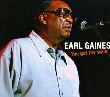 Earl Gaines : You Got The Walk - Blues & Soul CD
