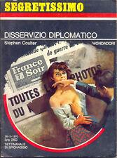 """SEGRETISSIMO 330 1970 """"DISSERVIZIO DIPLOMATICO"""" MONDADORI"""