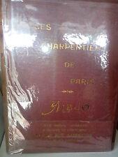 Les Charpentiers de Paris Abum L. Favaron Société Anonime Ouvrière 1900