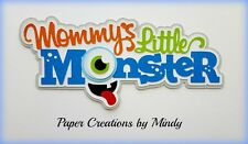 CRAFTECAFE MINDY MOMMYS LITTLE MONSTER premade paper piecing TITLE scrapbook