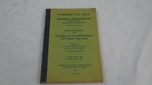 RULES GOVERNING LOADING FOREST PRODUCTS ON OPEN TOP CARS RAILROAD BOOK 1953