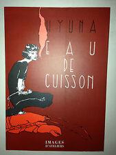 EAU DE CUISSON HYUNA IMAGES D'ATELIERS 1997