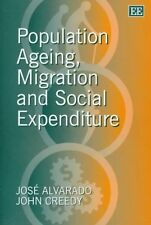 Population Ageing, Migration and Social Expenditure (The International-ExLibrary