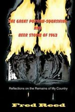 The Great Possum-Squashing and Beer Storm of 1962 : Reflections on the.