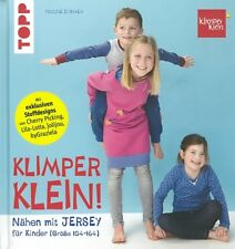 Pauline Dohmen: Nähen mit Jersey für Kinder Größe 104-164 Handbuch/Schnittmuster