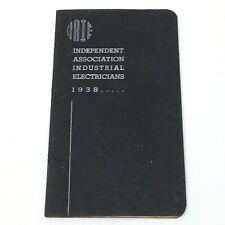 Vtg Iaie 1938 Independent Association Industrial Electricians By-Laws Booklet
