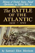 Battle of the Atlantic: By Morison, Samuel Eliot