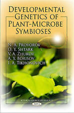 Developmental Genetics of Plant-Microbe Symbioses (Botanical Research and Practi