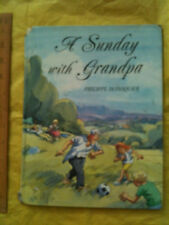Sunday With Grandpa by Philippe Dupasquier (HARDBACK 2000) ageing and death 5+