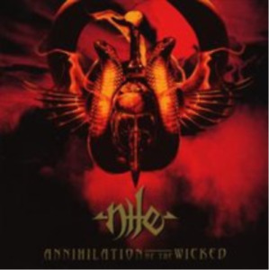 Nile-Annihilation of the Wicked CD NEW