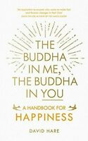 The Buddha in Me, The Buddha in You: A Handbook for Happiness (PB) - 1846044952