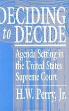 Deciding to Decide: Agenda Setting in the United States Supreme Court-ExLibrary