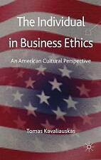 Individual in Business Ethics: An American Cultural Perspective, New, Kavaliausk