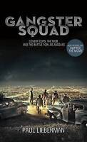 Gangster Squad: Covert Cops, the Mob, and the Battle for Los Angeles-ExLibrary