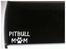 "Pitbull Mom Dog Car Decal Vinyl Sticker 6"" M71 Pets Pit Bull"