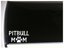"Pitbull Mom Dog Car Decal Vinyl Sticker 6"" M71 Pets Pit Bull"