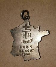 "WWII ERA LIBERATION OF PARIS FRANCE PENDENT ""1944 LIBERATION PARIS 24 AOUT"""