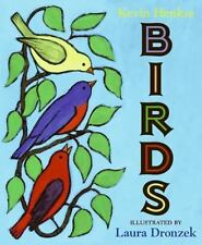 Birds: By Kevin Henkes