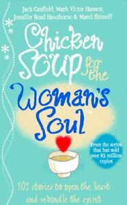 Chicken Soup for the Woman's Soul: Stories to Open ..., Shimoff, Marci Paperback