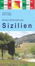 Mit dem Wohnmobil nach Sizilien von Hubert Kügler und Gudrun Kügler (2015, Kunststoffeinband)