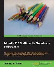 Moodle 2. 5 Multimedia Cookbook by Silvina P. Hilar (2013, Paperback, New...
