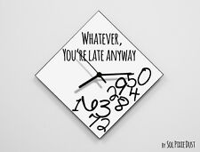 Whatever, you're late anyway / Diamond White - Wall Clock