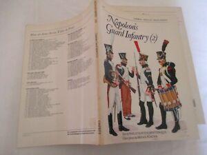 Osprey men at arms  N°160. Napoléon 's Guard infantry (2)