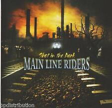 MAIN LINE RIDERS - SHOT IN THE DARK (2007, CD, RAR7849) Christian Hair Metal!