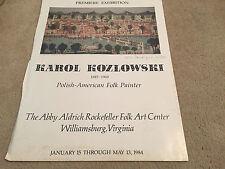 KAROL KOZLOWSKI FOLK PAINTER WILLIAMSBURG VA PREMIERE EXHIBITION POSTER 24 X 18