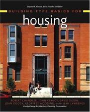 Building Type Basics for Housing, Robert Chandler, John Clancy, David Dixon, Joa